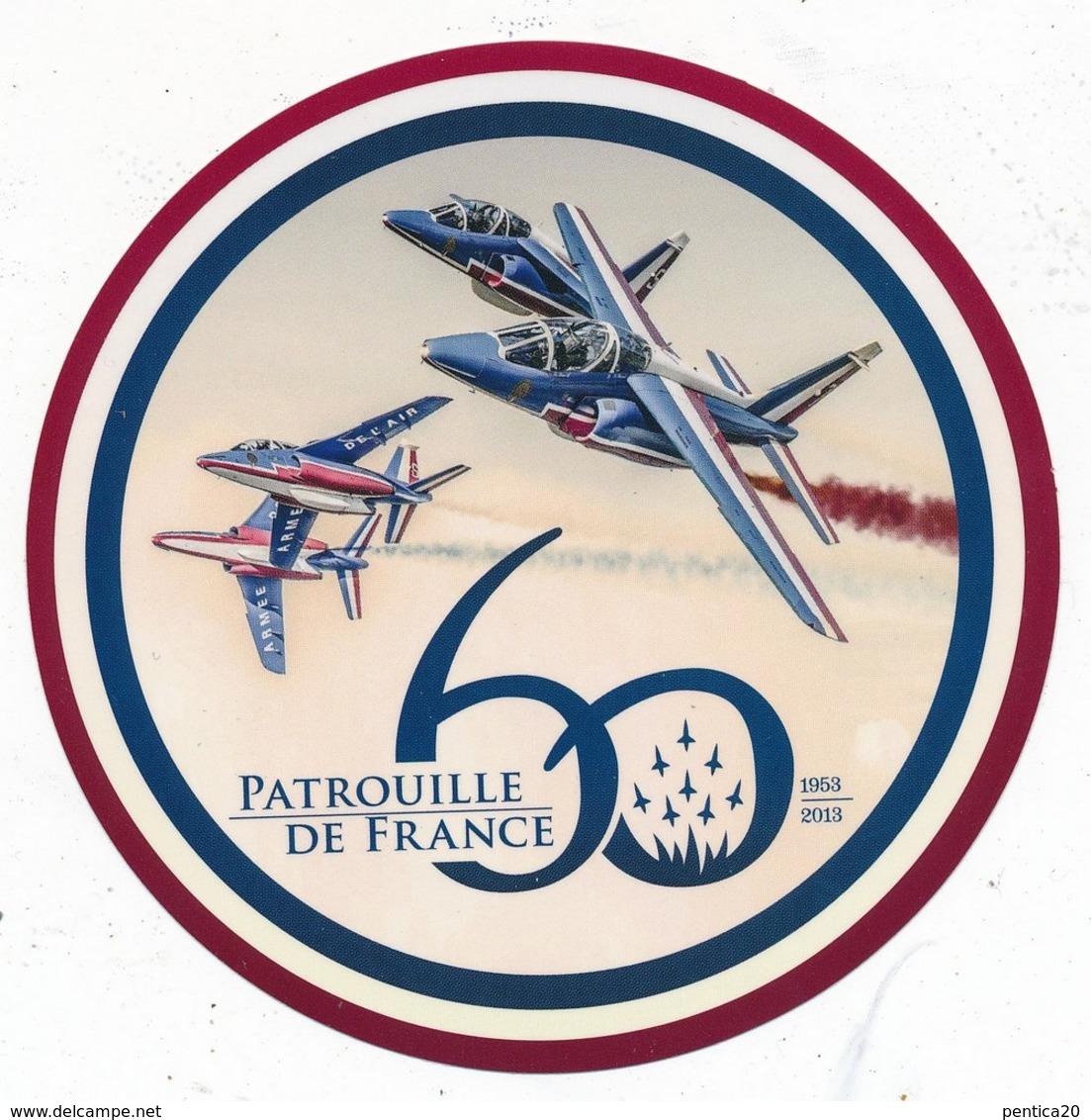 Auto-collant  PATROUILLE DE FRANCE 1953-2013 - Aviation