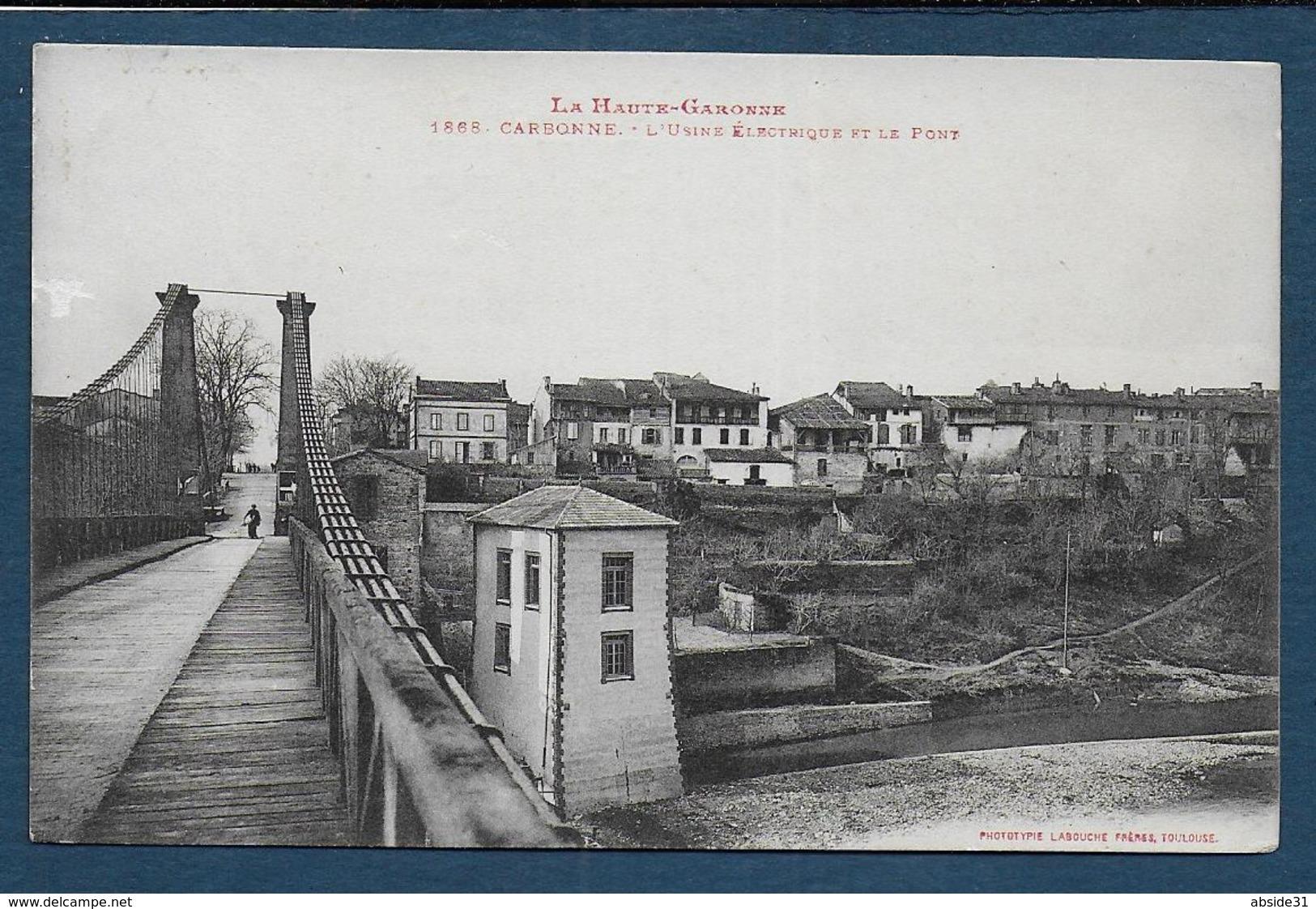 CARBONNE - L'Usine Electrique Et Le Pont - Autres Communes