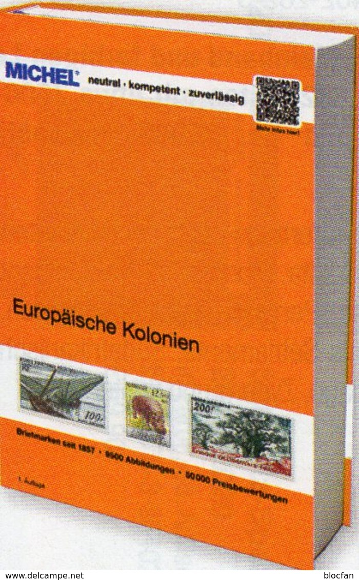 MICHEL EUROPA-Kolonien 2019 Neu 89€ Kolonial-Gebiete B D DK ESPANA I NL Portugal Catalogue Of Colonia 9783954022694 - Original Editions