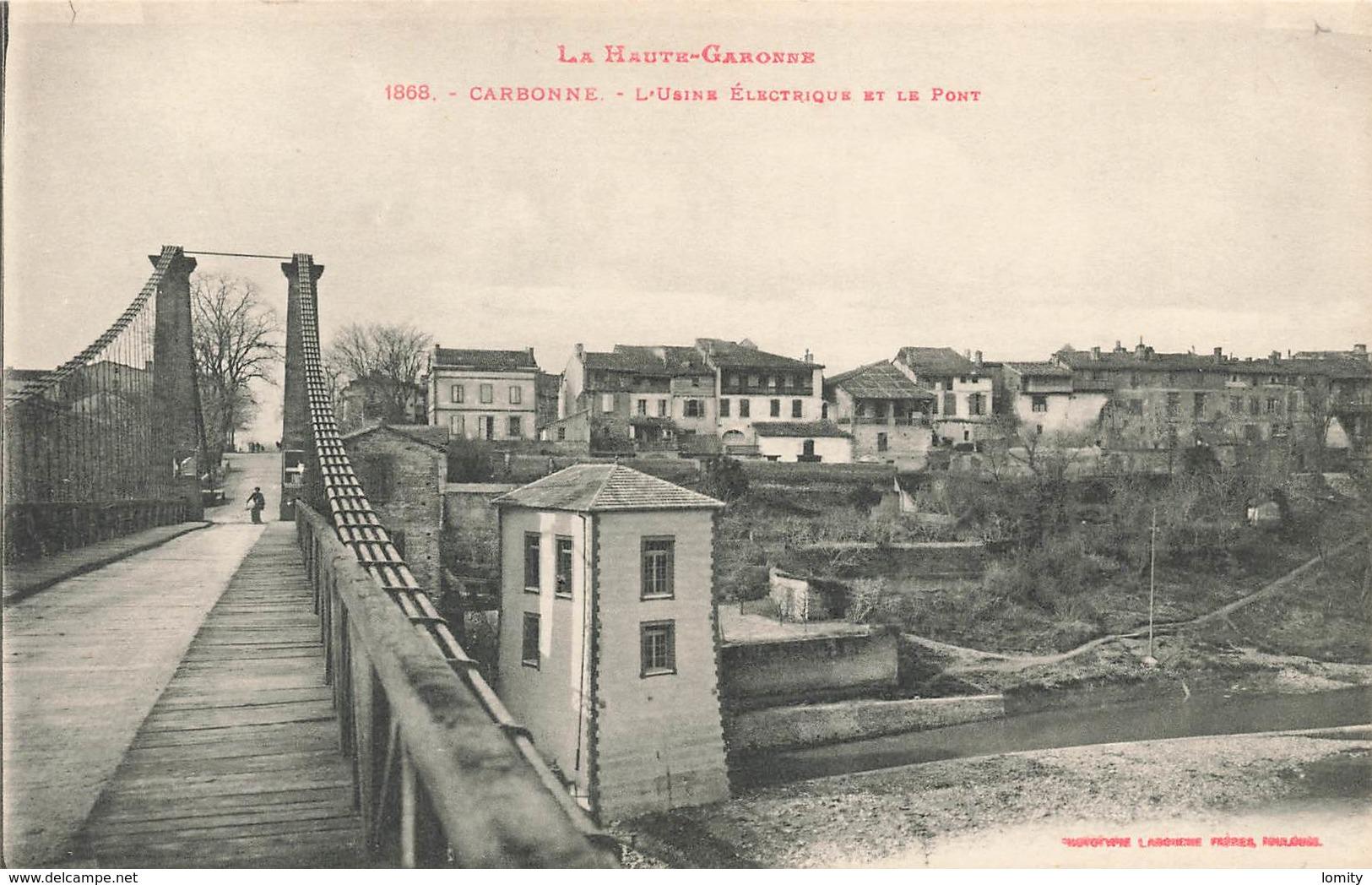 31 Carbonne Usine électrique Et Pont - France