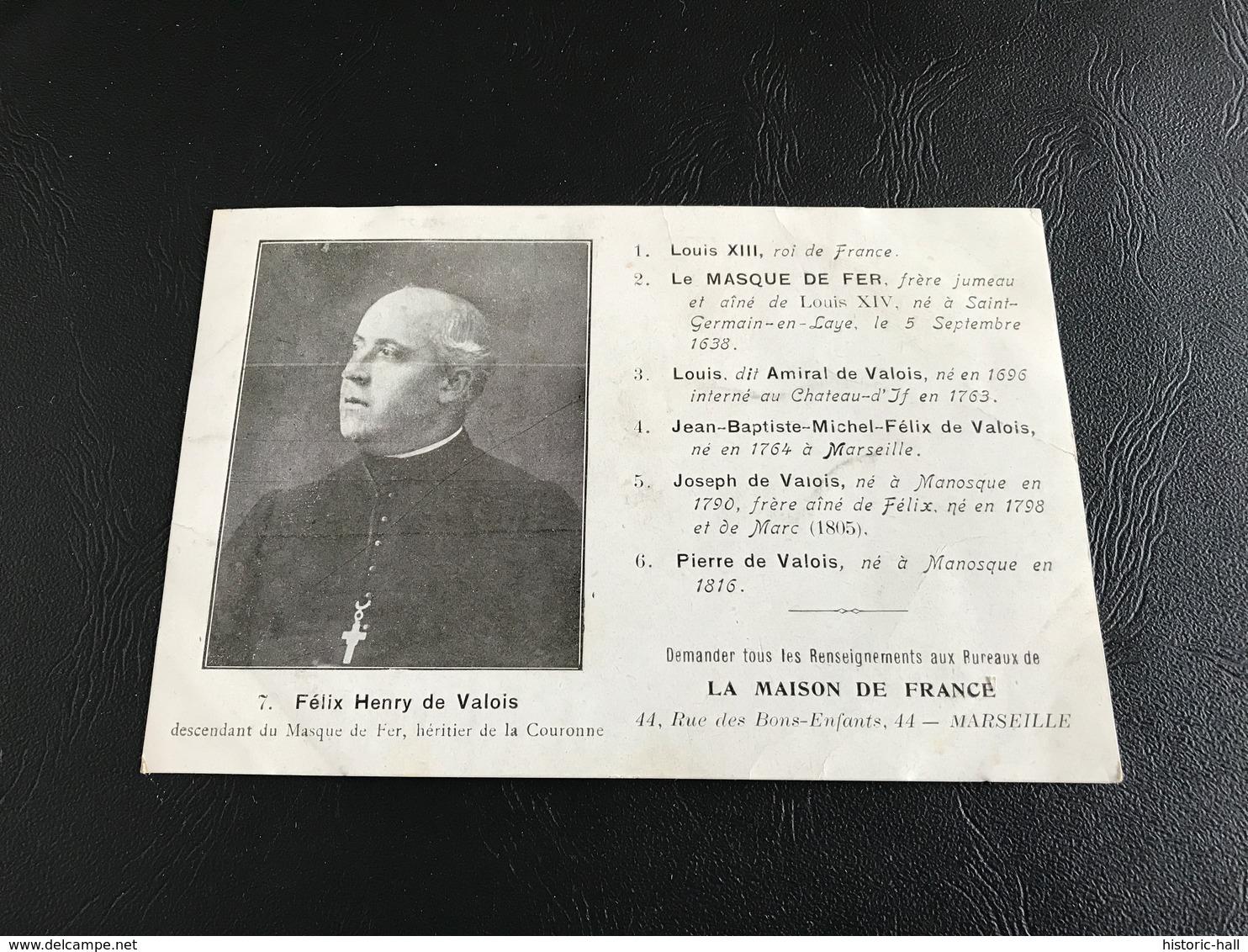 7 - FELIX HENRY De VALOIS Descendant Du Masque De Fer, Heritier De La Couronne - 1912 - Hommes Politiques & Militaires