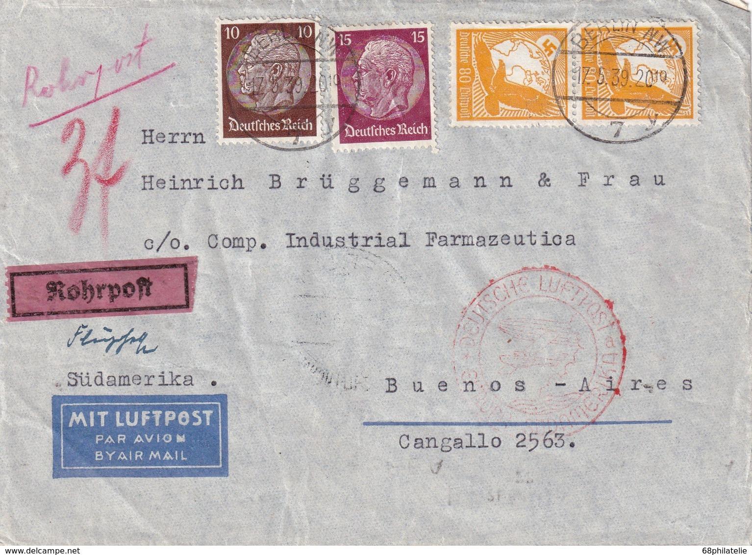 REICH 1939 BRIEF V. BERLIN AUFGEGEBEN BEI ROHRPOST MIT FLUGBESTÄTIGUNGSSTEMPEL BERLIN NACH BUENOS AIRES - Briefe U. Dokumente