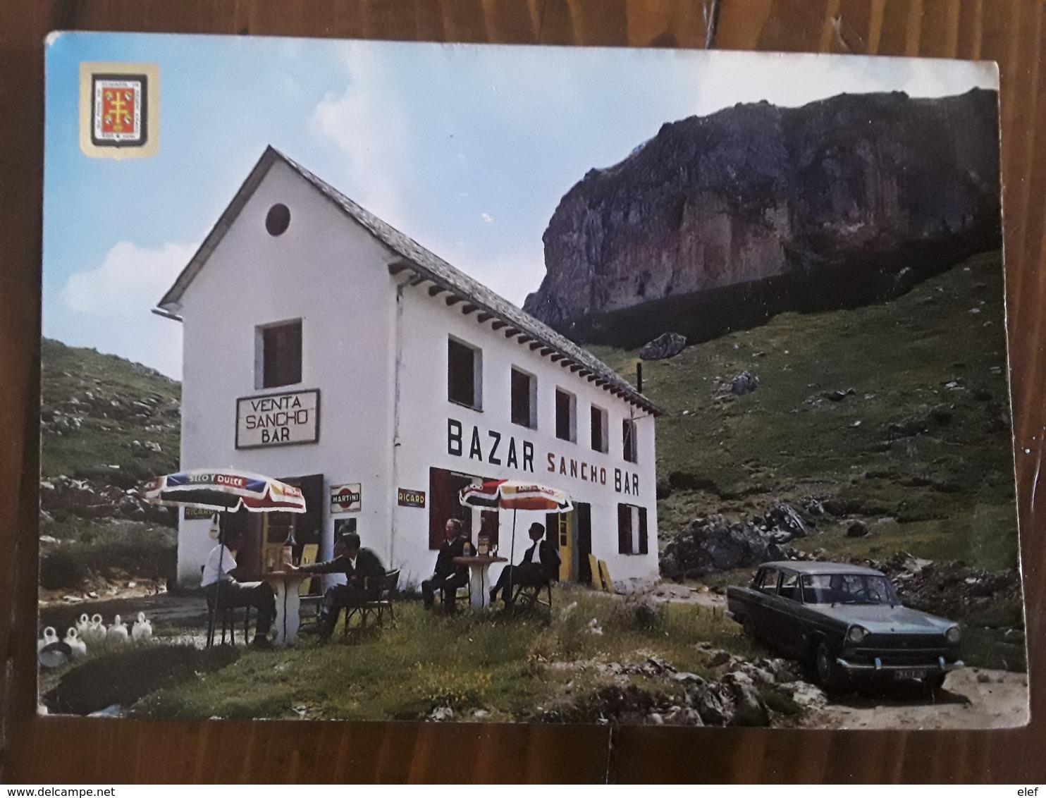 PORTALET Huesca Aragon Espana, Frontera Franco Espanola Venta Y Bazar SANCHO , Belle Auto SEAT 1400 C Pub RICARD MARTINI - Huesca