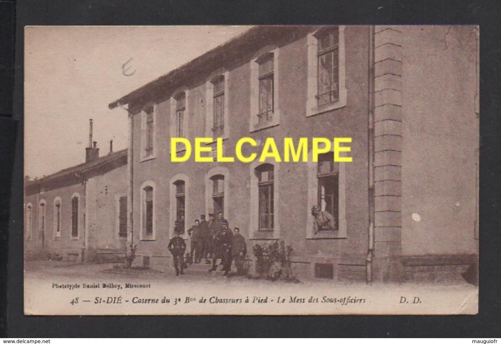 DD / MILITARIA / CASERNES / SAINT-DIÉ VOSGES / CASERNE DU 3è Bon DE CHASSEURS À PIED , MESS DES SOUS-OFFICIERS / ANIMÉE - Barracks
