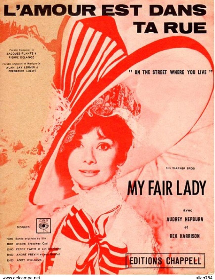 B.O.F. MY FAIR LADY 1964 - L'AMOUR EST DANS LA RUE - AUDREY HEPBURN - EXCELLENT ETAT - BELLE ILLUSTRATION - - Muziek & Instrumenten