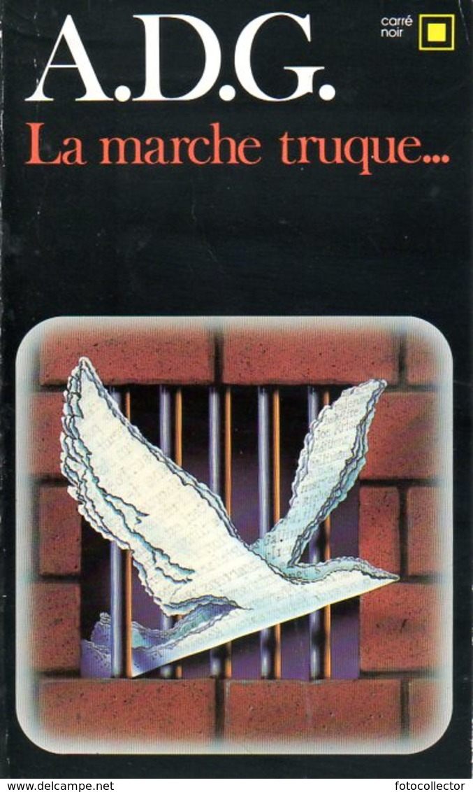 Carré Noir N° 554 : La Marche Truque... Dédicacé Par ADG (ISBN 2070435547 EAN 9782070435548) - Livres, BD, Revues