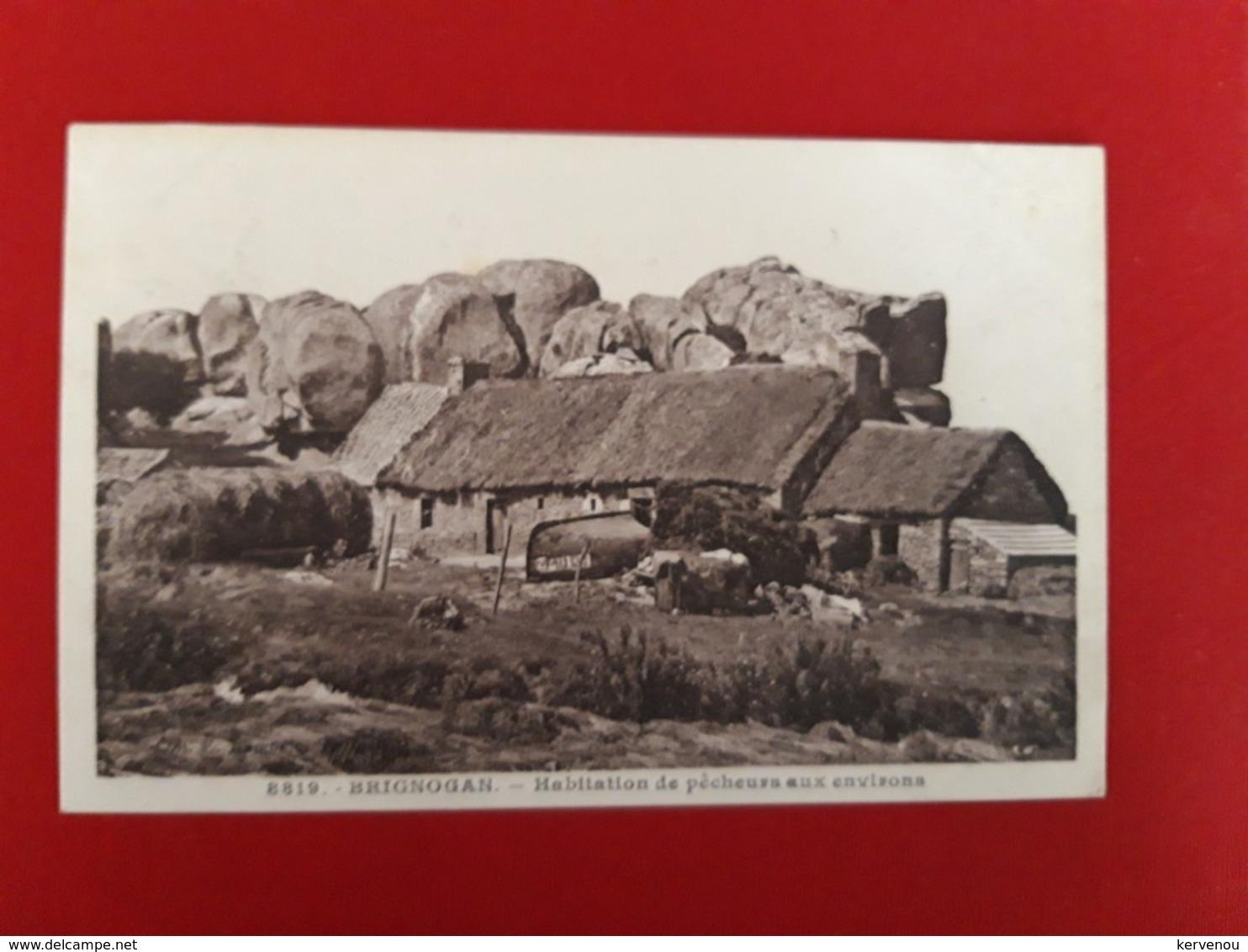 BRIGNOGAN Habitation De Pecheurs Aux Environs - Brignogan-Plage
