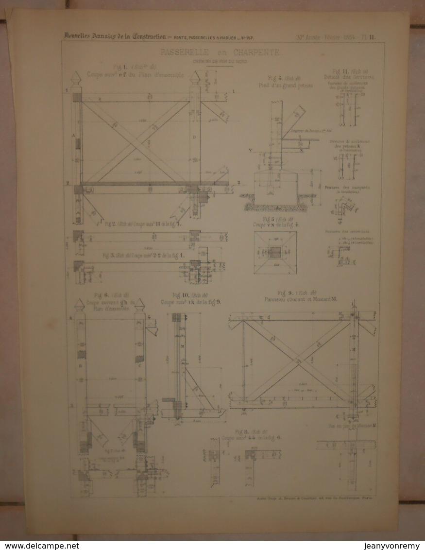 Plan D'une Passerelle En Charpente. Chemins De Fer Du Nord. 1884. - Public Works