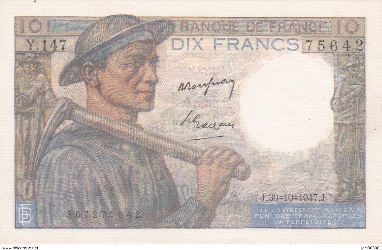 BILLET  10 FRANCS MINEUR Du 30-10-1947 * Y147 75642 * 0 épinclage, 2 Petites Taches - 1871-1952 Circulated During XXth