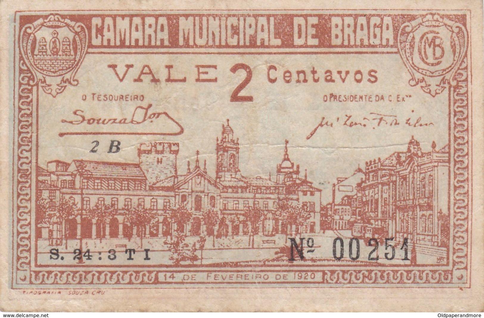 PORTUGAL BRAGA - CAMARA MUNICIPAL DE BRAGA  - CÉDULA De 2 CENTAVOS  - EMERGENCY PAPER MONEY - Portugal