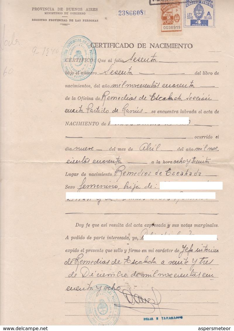 CERTIFICADO DE NACIMIENTO AÑO 1958 CON FISCALES FISCAUX OFFICIALS DOCUMENT BORN  PROVINCIA DE BUENOS AIRES - BLEUP - Documentos Históricos