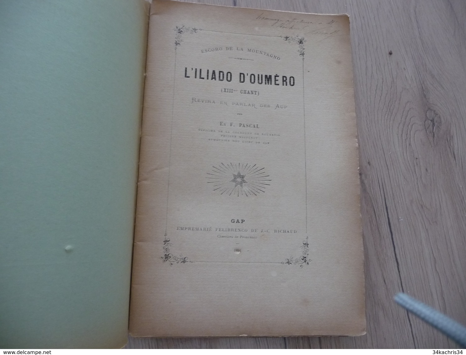 Occitan Félibre Gap 1894 L'Illiado D'Oumèro XIII3ème  Chant Pascal Hautes Alpes - Poetry