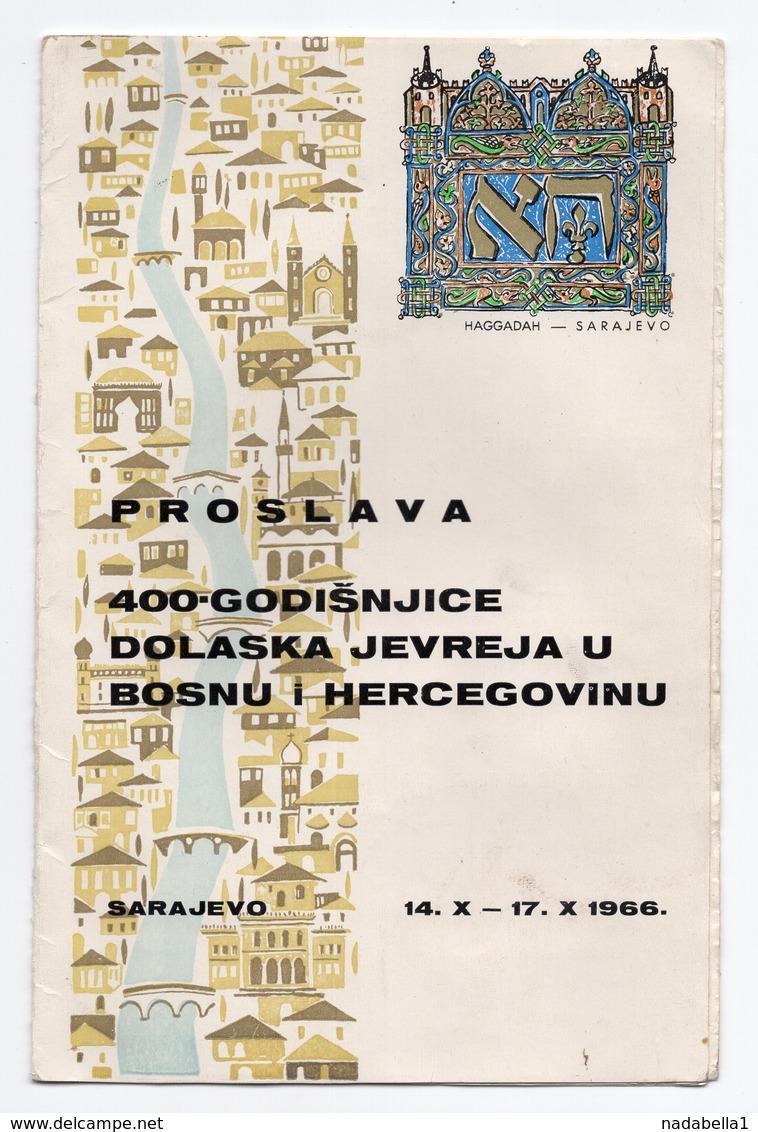 1966 YUGOSLAVIA,BOSNIA JUDAICA,SARAJEVO,400TH ANNIVERSARY OF THE FIRST JEWISH SETTLERS ARRIVAL IN BOSNIA AND HERZEGOVINA - Programs