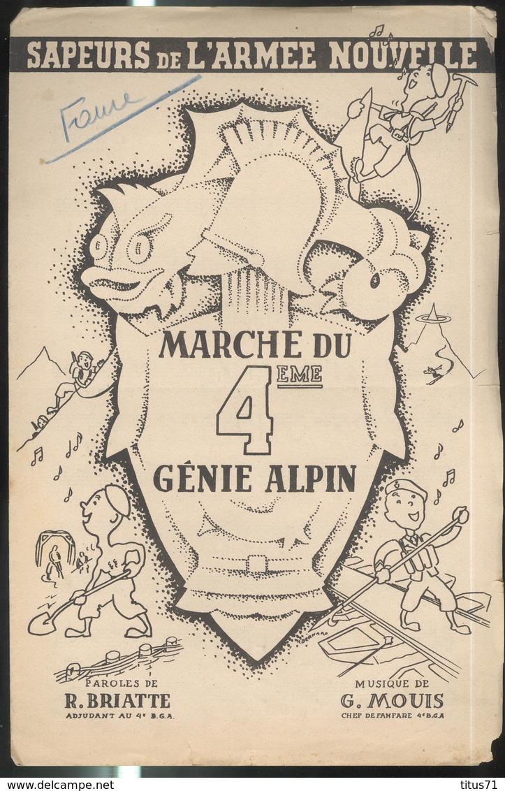 Partition Marche Du 4ème Bataillon De Génie Alpin - Sapeurs De L'Armée Nouvelle - 1942 - Scores & Partitions