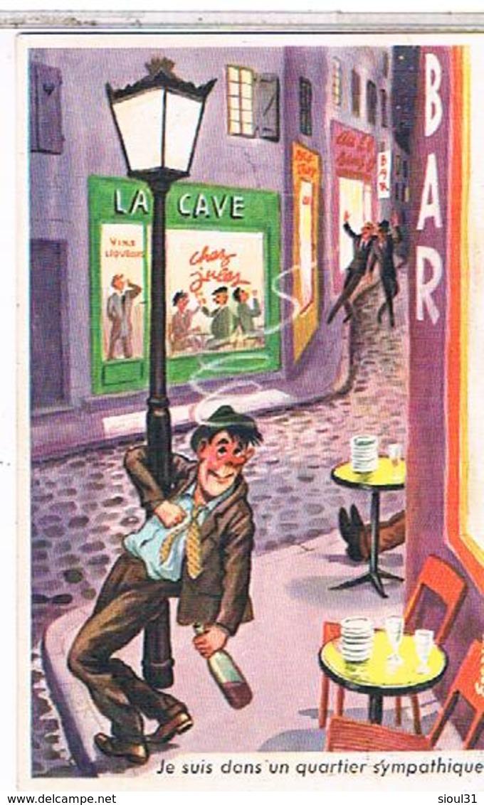ILLUSTRATEUR  LOUIS CARRIERE N°718 9x14   JE SUIS  DANS  UN QUARTIER  SYMPATHIQUE   CPM  TBE - Carrière, Louis