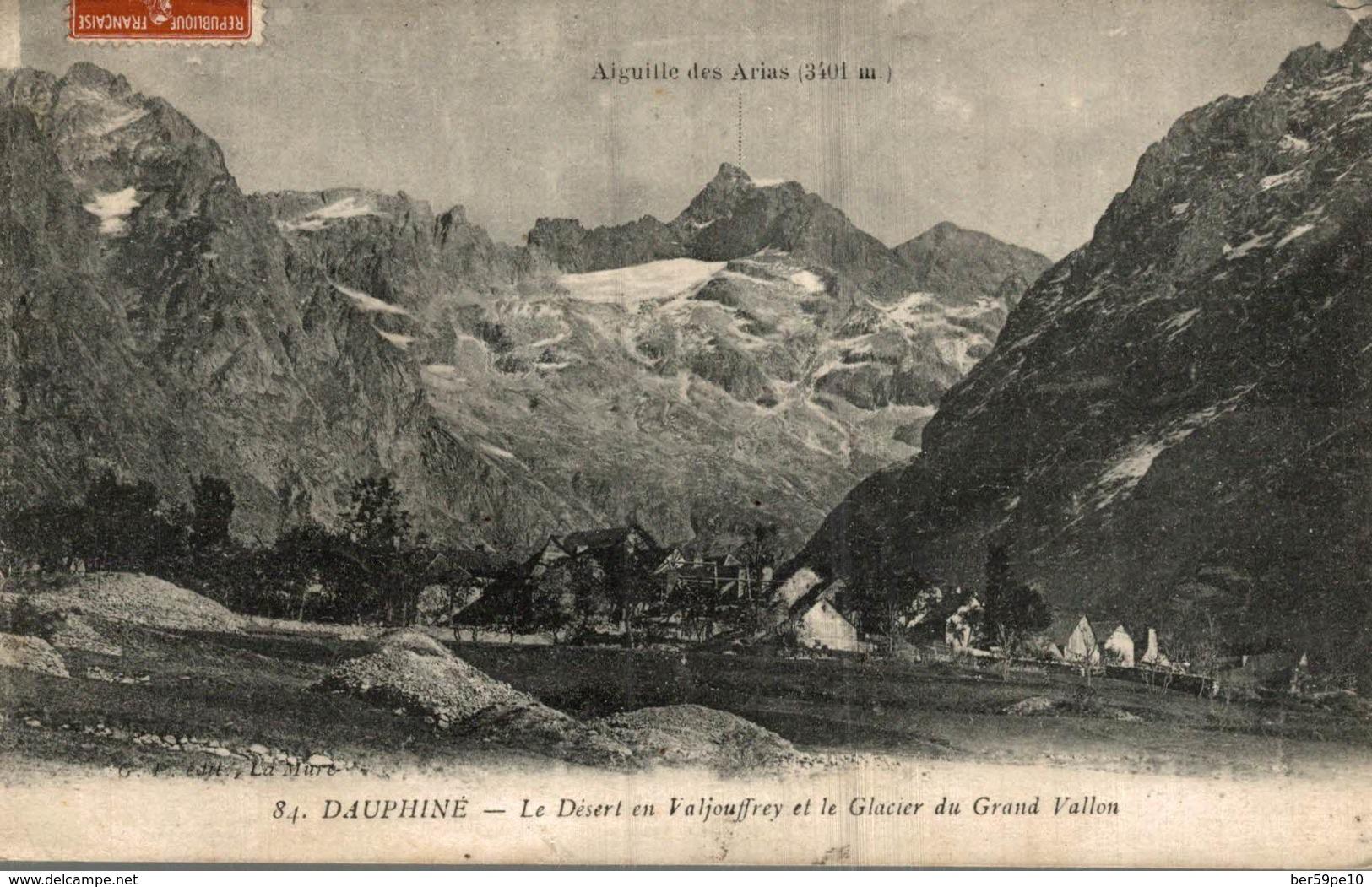38 LE DESERT EN VALJOUFFREY ET LE GLACIER DU GRAND VALLON - Francia