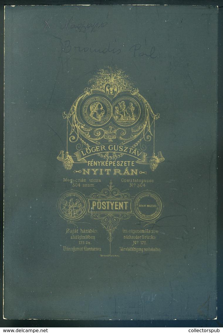 NYITRA 1880. Cca. Lőger Gusztáv : Ismeretlen Férfiak, Szép Cabinet Fotó - Foto's