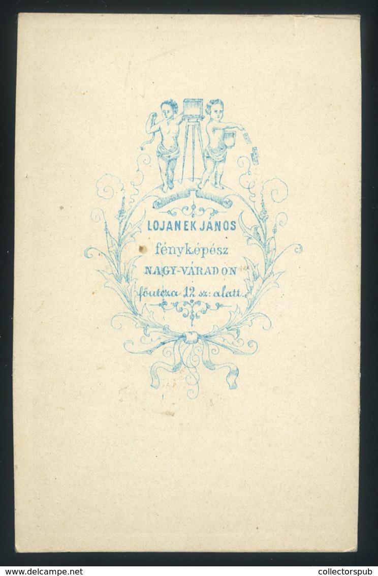 NAGYVÁRAD 1863-68. Ca. Lojanek János : Ismeretlen Férfi, Visit Fotó, Ritka Verso - Foto's