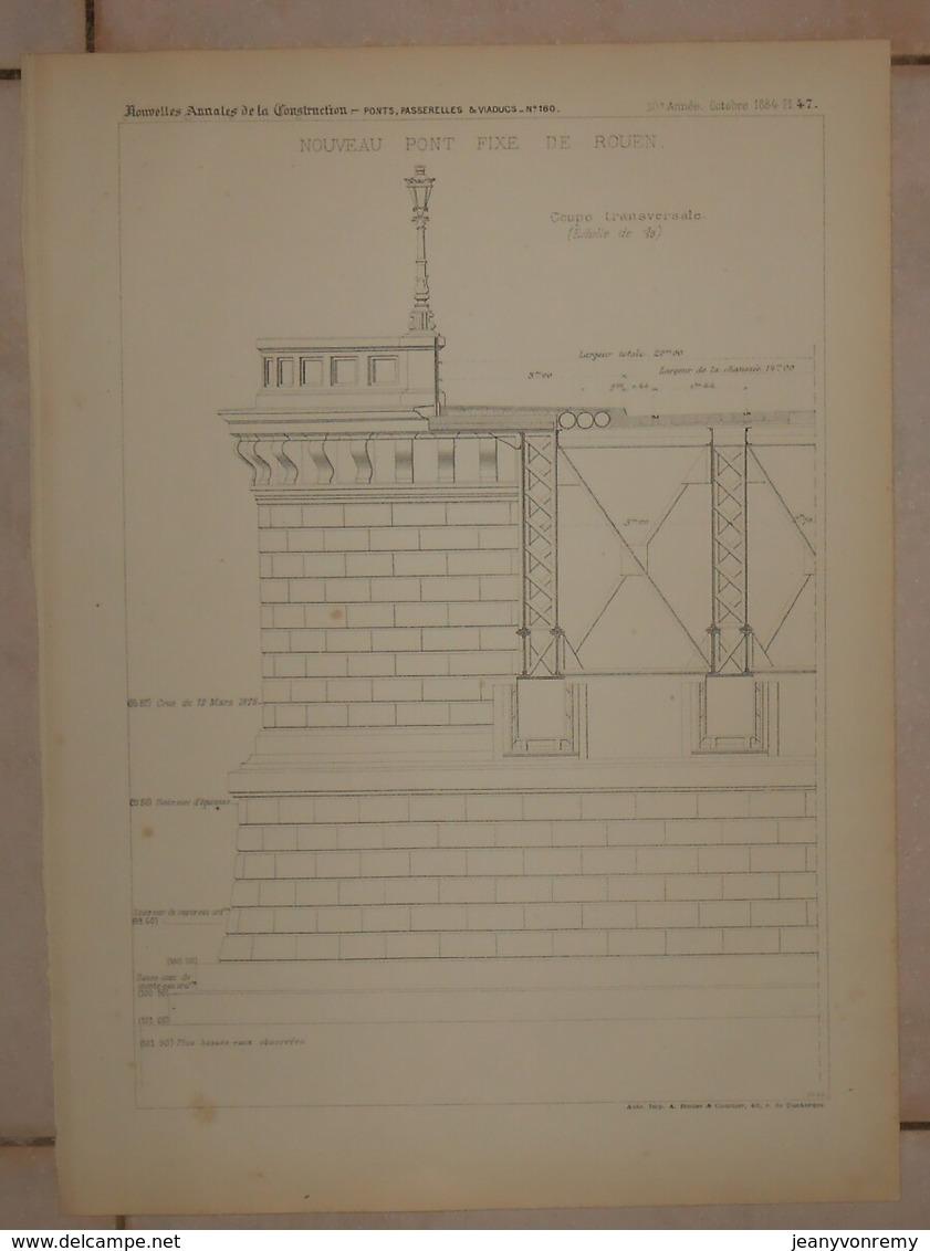 Plan Du Nouveau Pont Fixe De Rouen. 1884. - Public Works