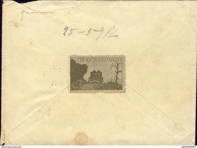 1917-lettera Con Bollo Posta Militare Ufficio C.L. E Bel Chiudilettra Dell' VIII Autoreparto - 1900-44 Vittorio Emanuele III