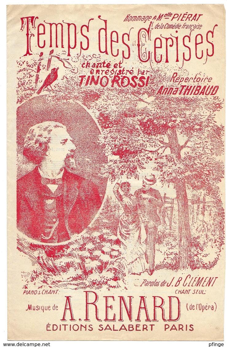 Temps Des Cerises - Tino Rossi  (p J.B. Clément;  M : A. Renard) - Non Classés