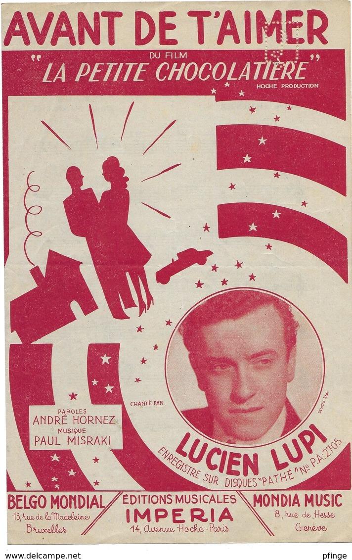 Avant De T'aimer - Lucien Lupi  (p : André Hornez ;  M :Paul Misraki) - Non Classés