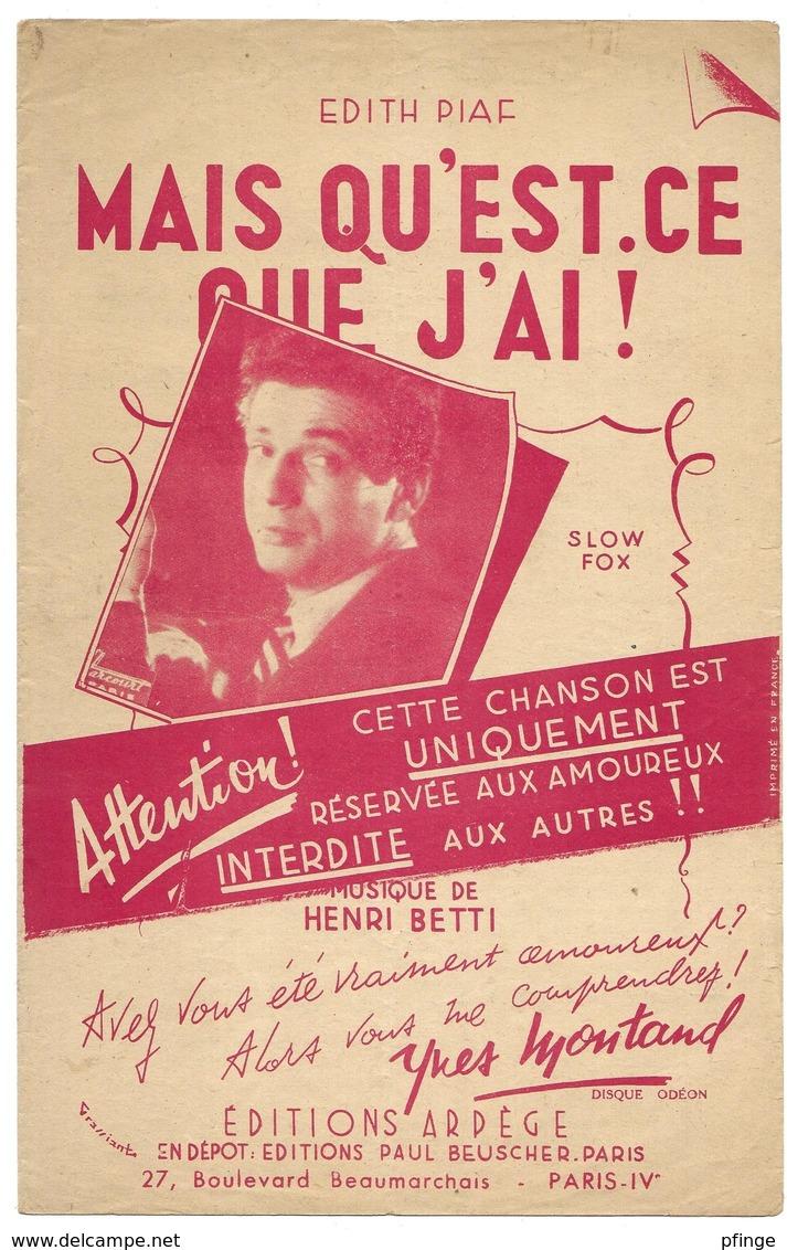 Mais Qu'est-ce Que J'ai !  - Yves Montand (p : Edith Piaf ;  M :Henri Betti) - Musique & Instruments