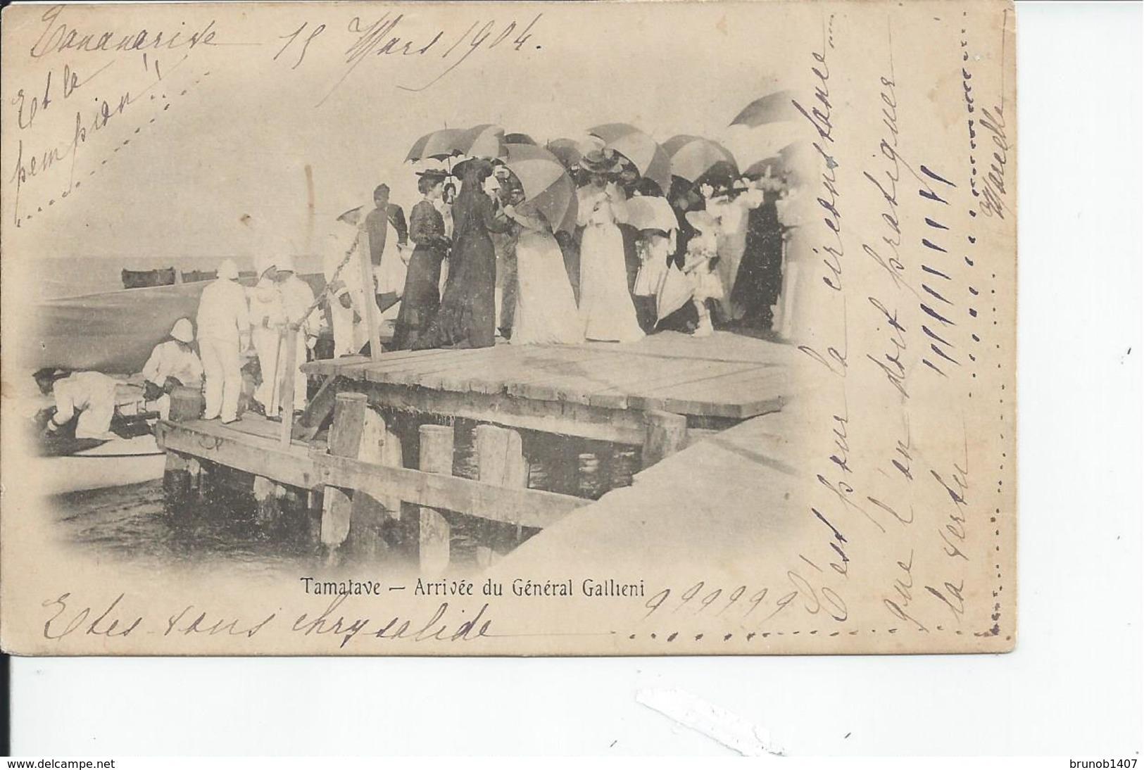 MADAGASCAR    TAMATAVE Arrivee Du General Gallieni 1914 - Madagascar