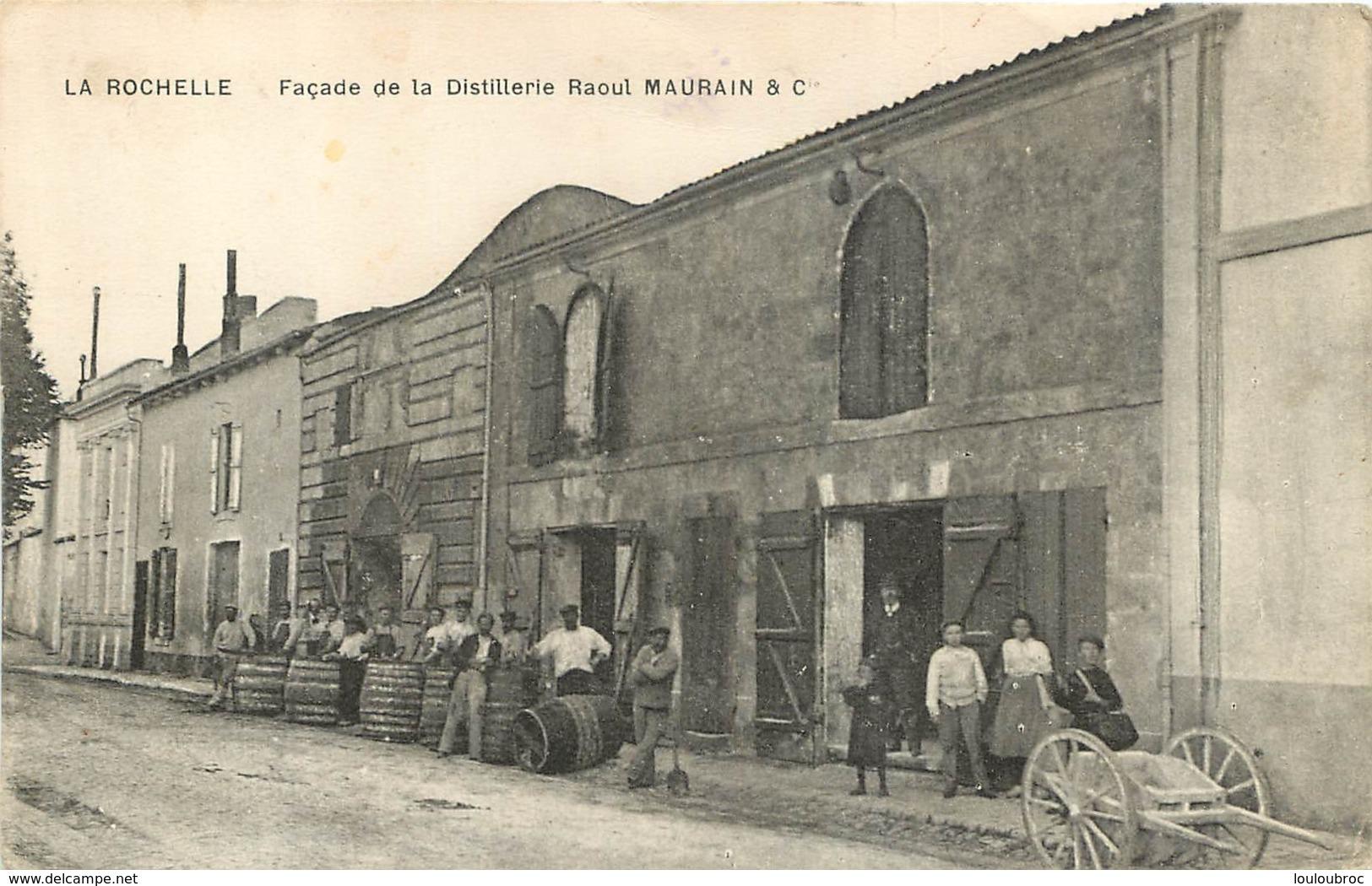 LA ROCHELLE FACADE DE LA DISTILLERIE RAOUL MAURAIN - La Rochelle