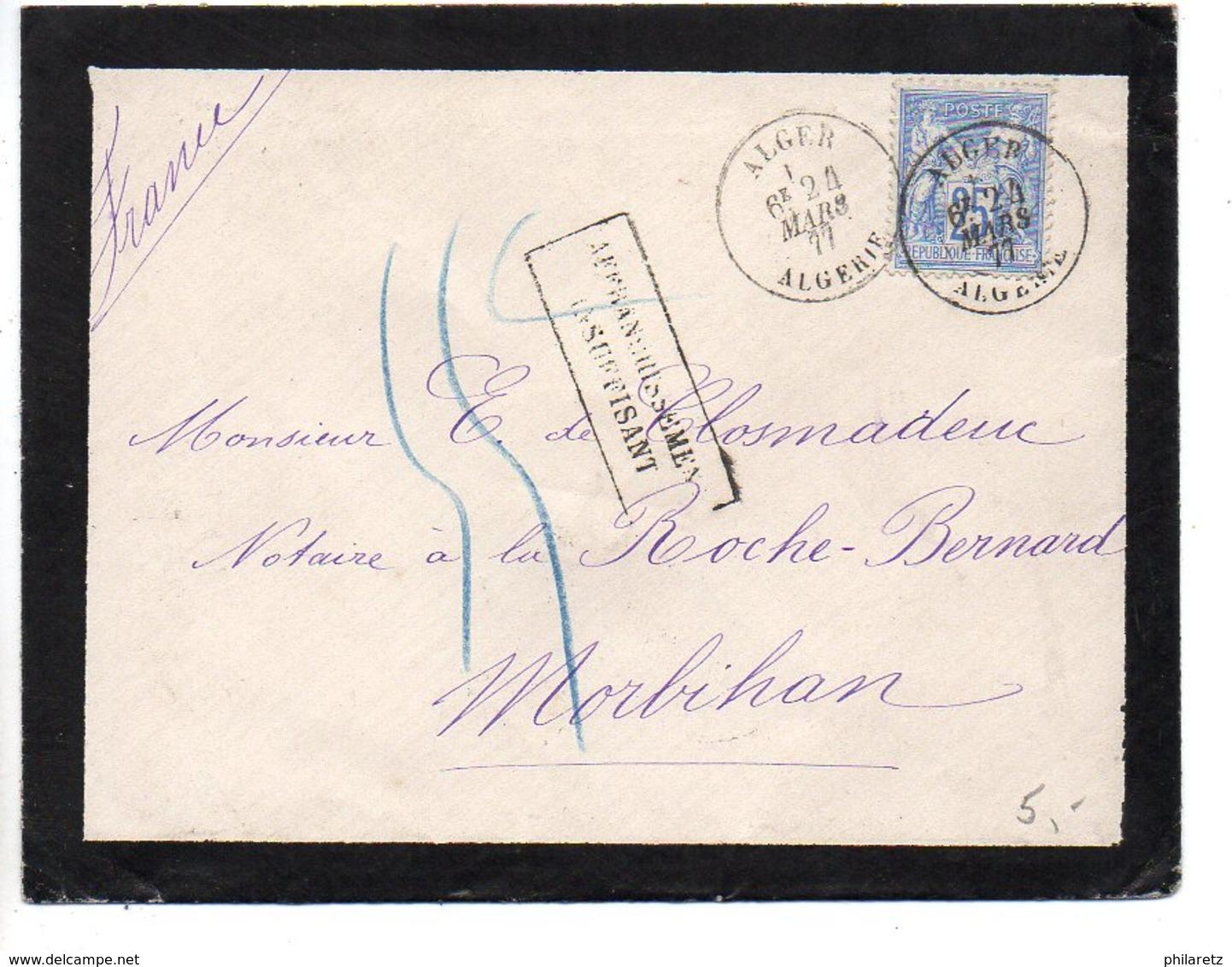 Sage 25c Sur Lettre D'algérie De 1877 - Cachet 'Affranchissement Insuffisant' + Taxe Manuscrite - Postmark Collection (Covers)
