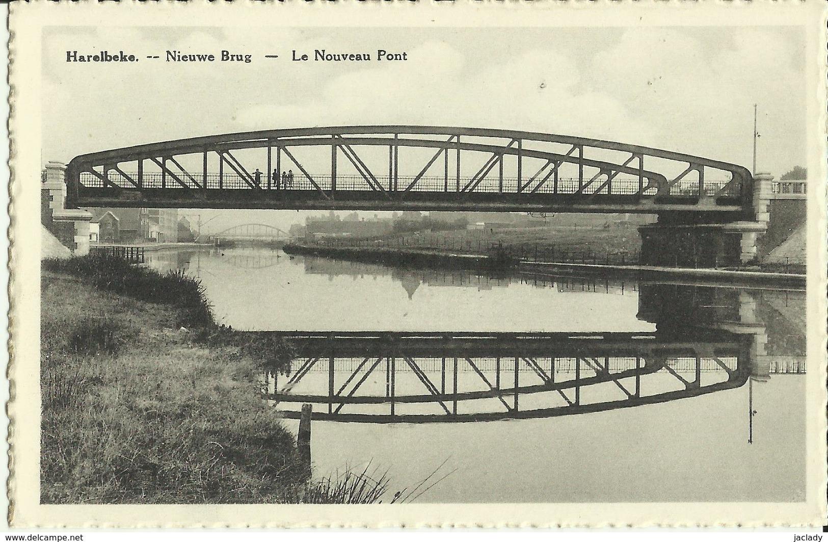 Harelbeke -- Nieuwe Brug -- Le Nouveau Pont.  (2 Scans) - Harelbeke