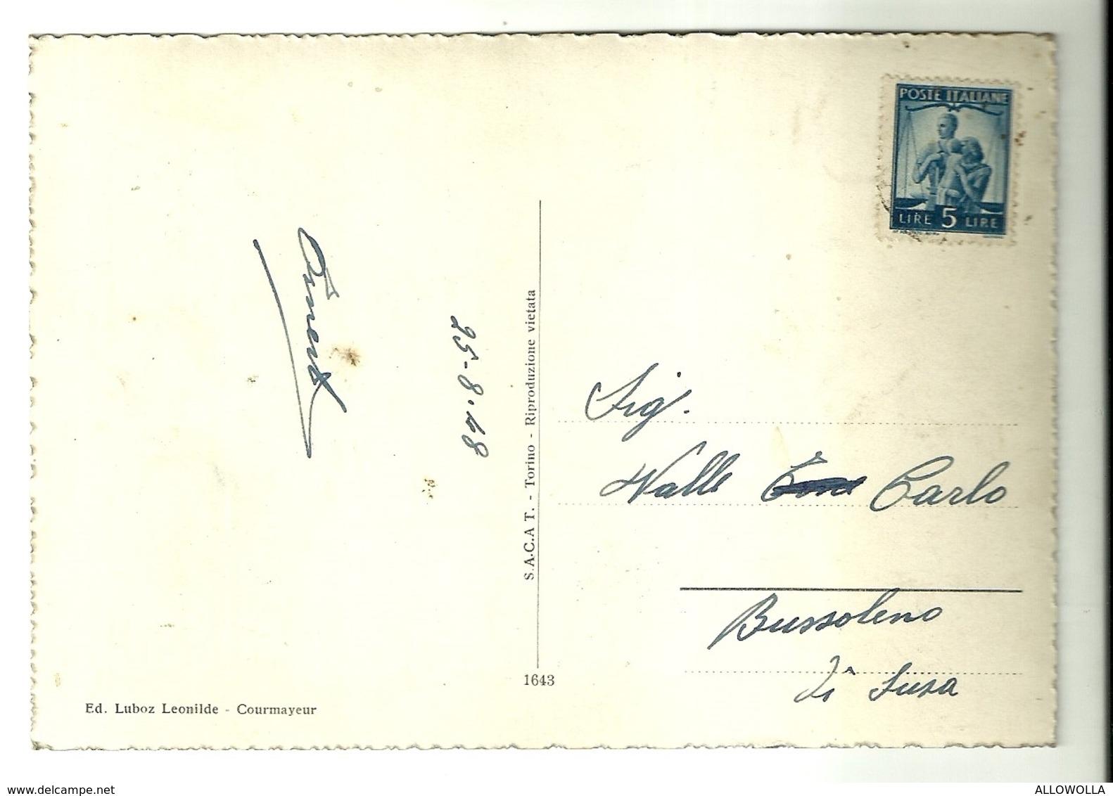 """4039 """" FUNIVIA DEL GIGANTE-STAZIONE RIFUGIO TORINO M. 3320 (COURMAYEUR) """"  CARTOLINA  POSTALE ORIGINALE SPEDITA 1948 - Unclassified"""