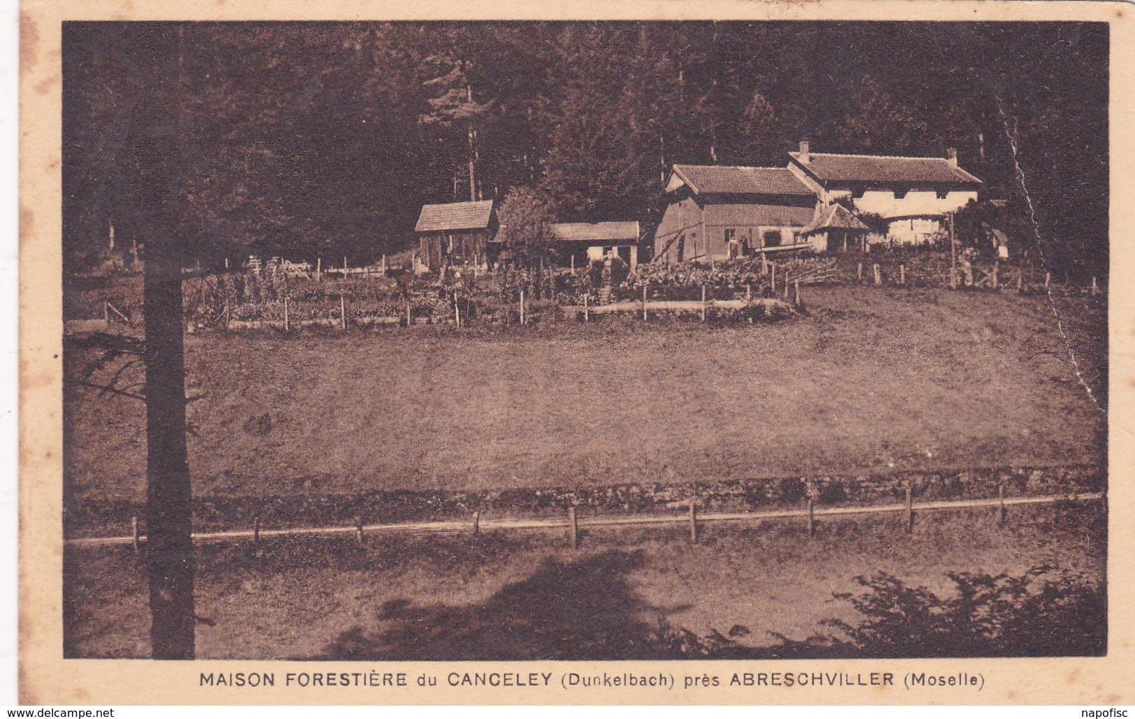 57-Abreschviller Maison Forestière Du Canceley - Other Municipalities