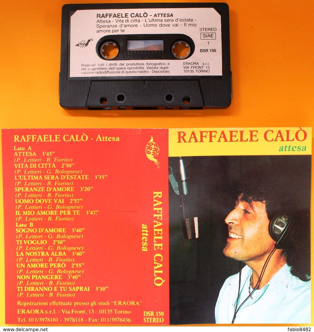 MC MUSICASSETTA RAFFAELE CALO' - ATTESA Etichetta ERA ORA DSR 150 - Audio Tapes