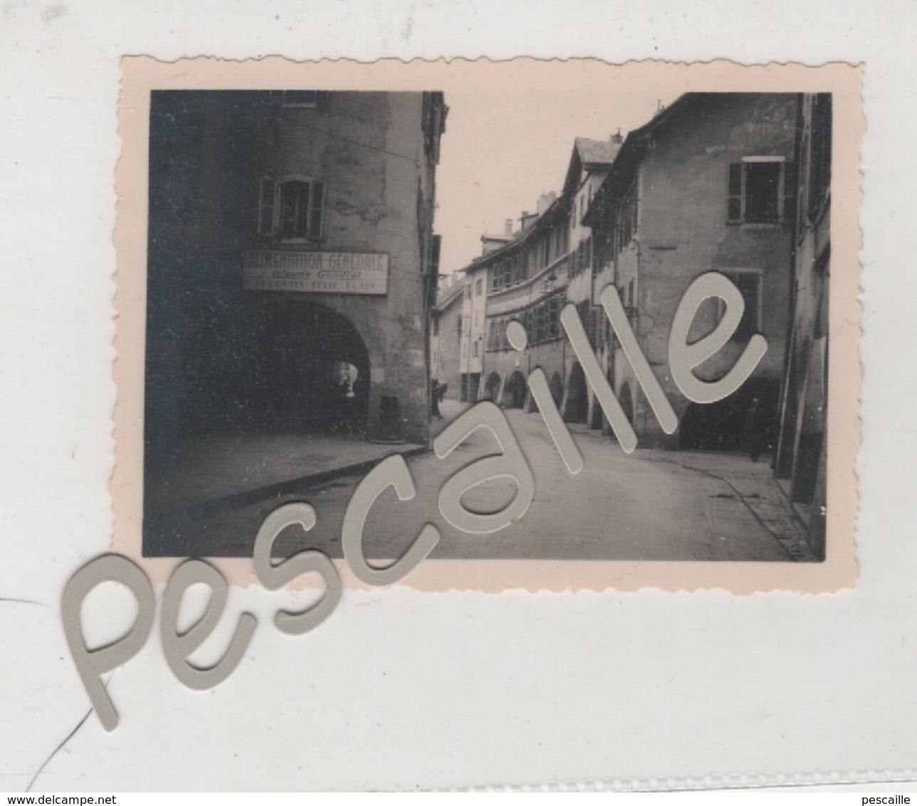 PHOTOGRAPHIE ORIGINALE NOTEE ANNECY : LA RUE SAINTE CLAIRE 30 X 46 - ALIMENTATION GENERALE CLAUDE GONDRET FELIX POTIN - Places
