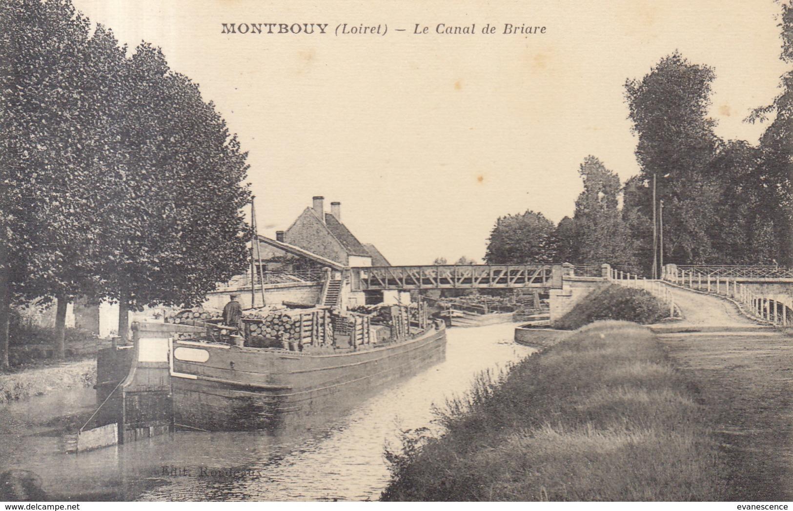 45 /  Montbouy :  Le Canal De Briare Péniche De Bois   /// REF  JUIN .19 - Other Municipalities