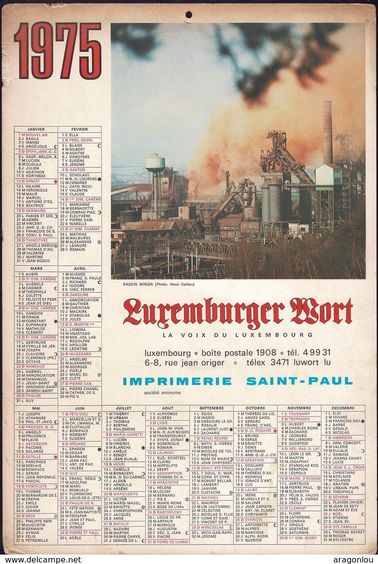 Luxembourg 1975, Calendrier Luxemburger Wort, Imprimerie St.Paul, Grand Format, Bassin Minier  2 Scans - Calendars