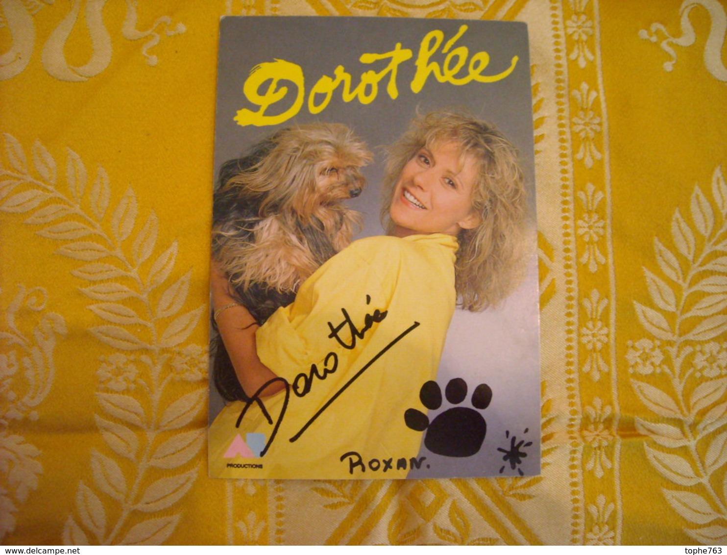 Carte Postale Avec Autographe Imprimé De Dorothée , Années 90 - Autographes