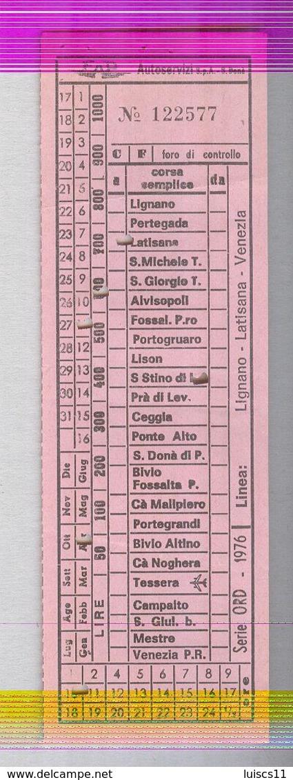 BIGLIETTO BUS...TRAM....AUTOLINEE... LINEA SAN DONA' DI PIAVE..PORTOGRUARO SAN STINO LIVENZA - Bus