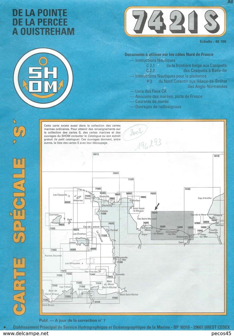 Carte Marine S.H.O.M. N° 7421 S : De La Pte Percée à OUISTREHAM - 2002. - Cartes Marines