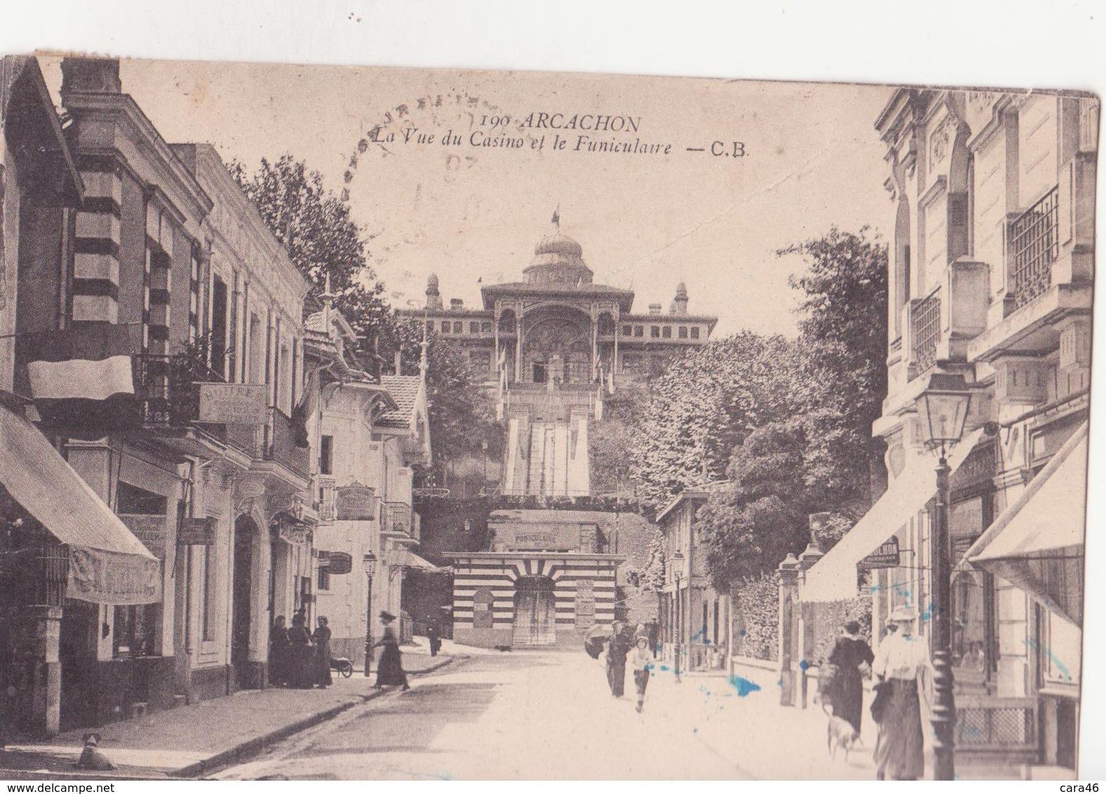 CPA - 190. ARCACHON - Vue Du Casino Et Le Funiculaire - Arcachon