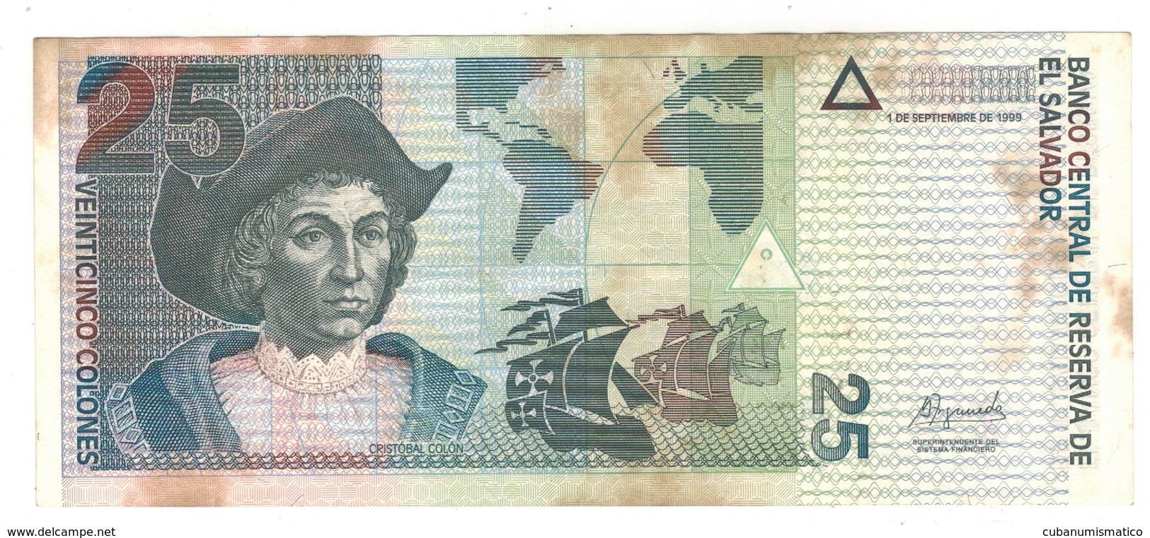 El Salvador 25 Colones 1999, Crisp VF+ (some Hum. Stains) - El Salvador