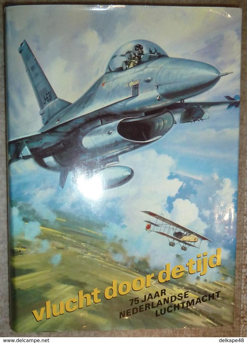 """""""Vlucht Door De Tijd"""" 75 Jaar Nederlandse Luchtmacht - Uitgifte Koninklijk Luchtmacht - 1988 - Geschiedenis"""