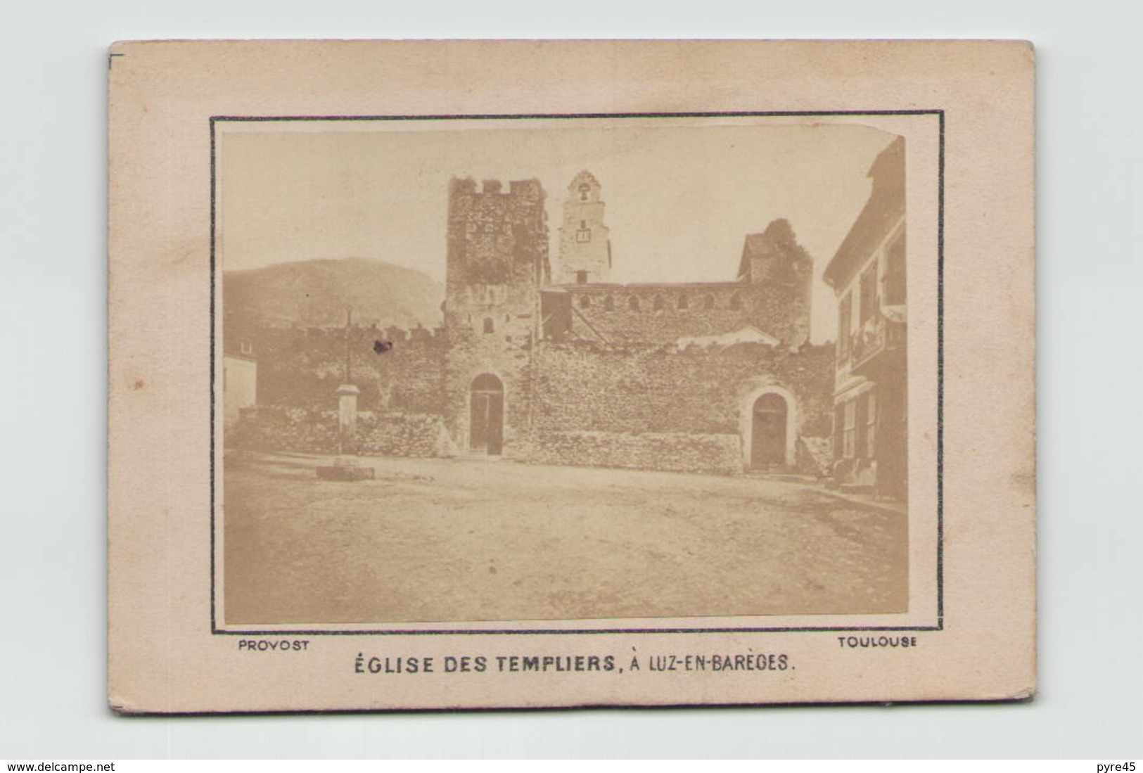Photo Albumine ( 11 X 8 Cm ) Collée Sur Carton Eglise Des Templiers à Luz-en-Bareges - Lieux