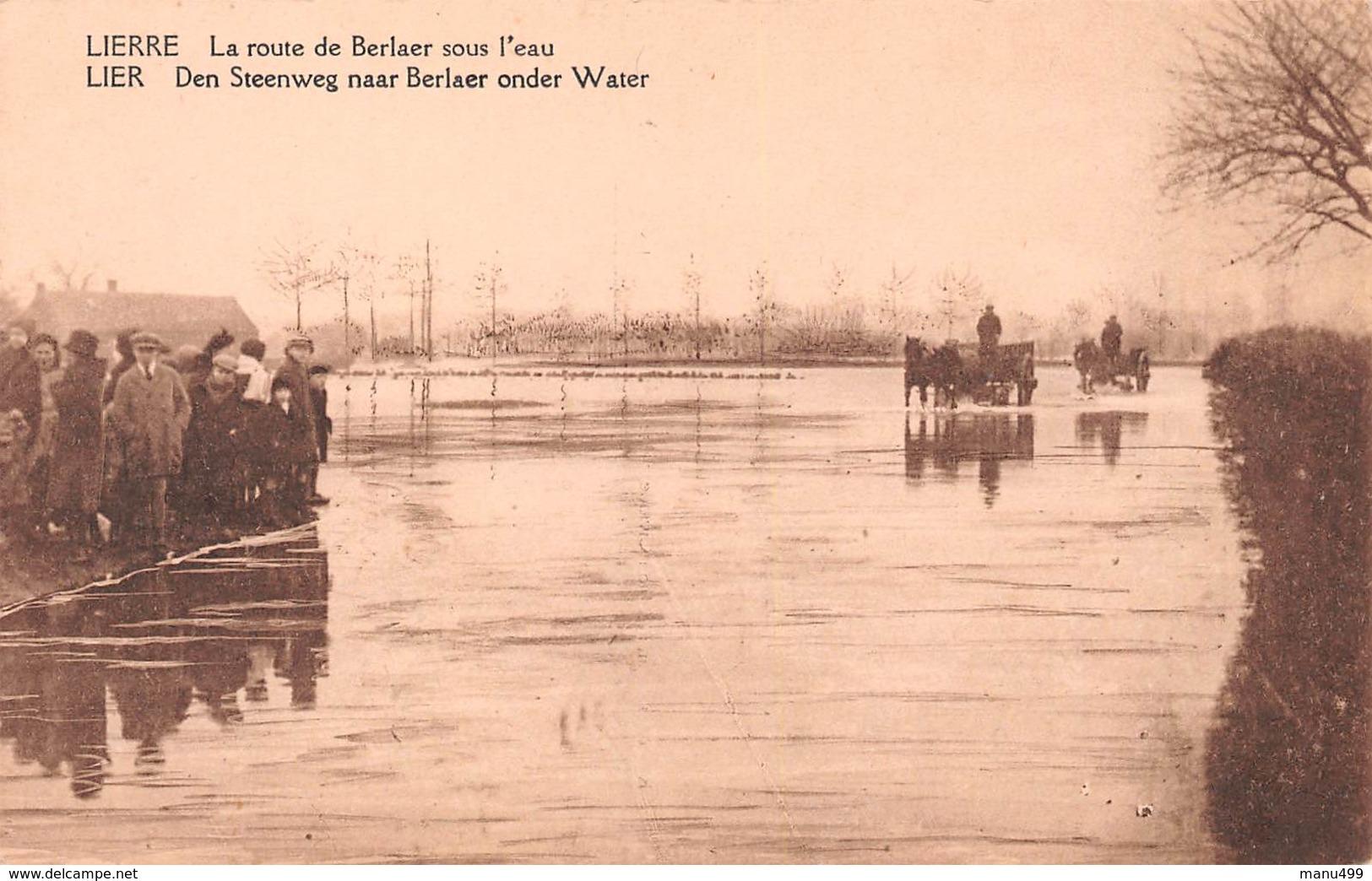 Lier - Den Steenweg Naar Berlaar Onder Water - Lier