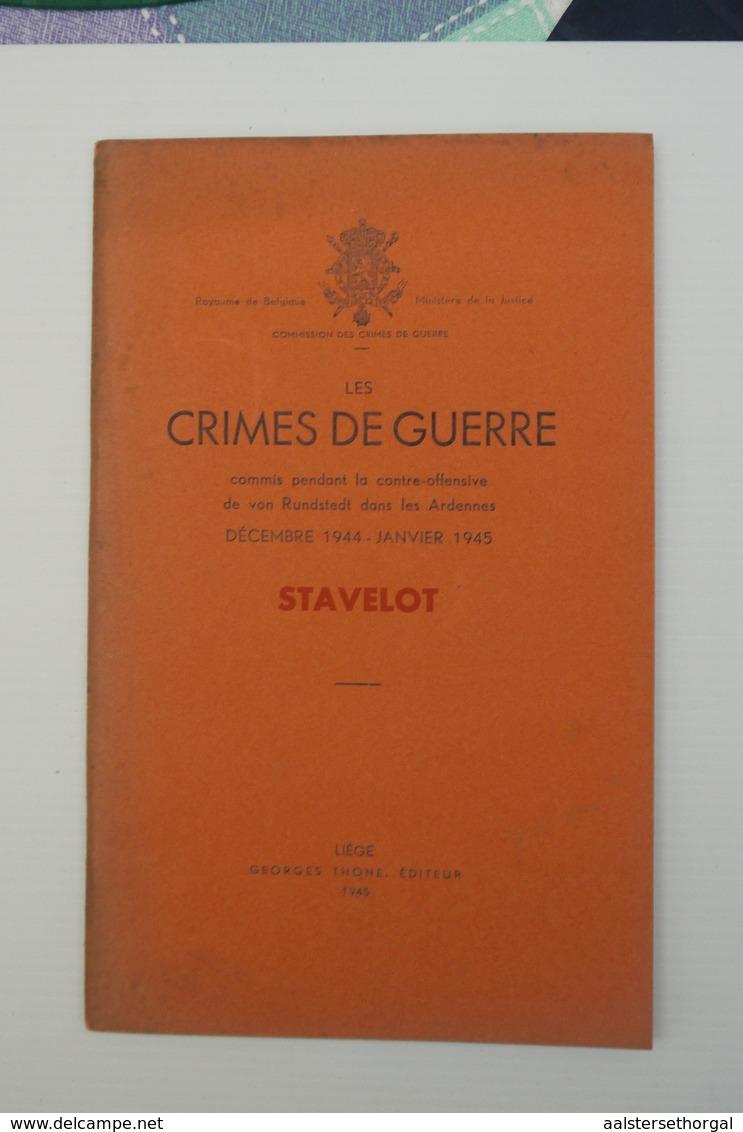Wo2 Les Crimes De Guerre STAVELOT   Ed Thone, 1945 - 1939-45