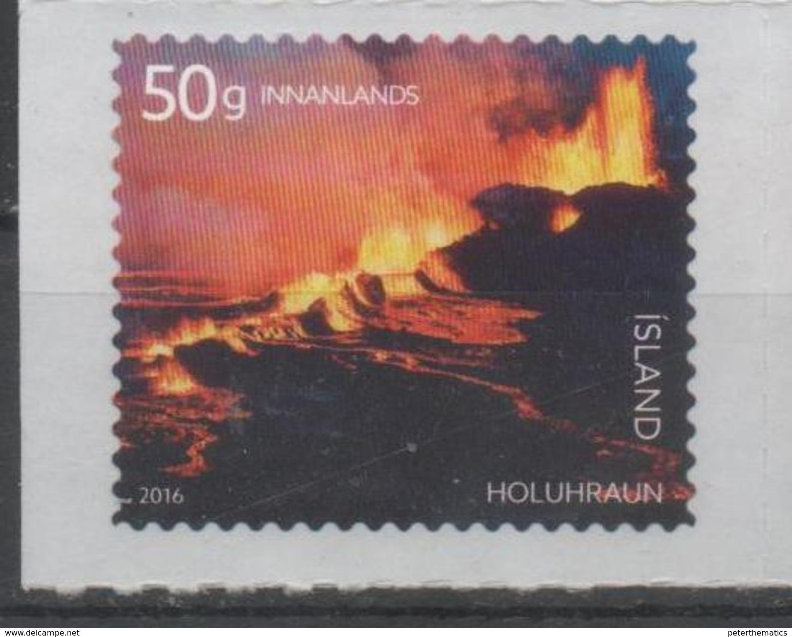 ICELAND , 2016, MNH, VOLCANOES, HOLUHRAUN, VOLCANIC ERUPTION, 1v SELF-ADHESIVE - Volcanos