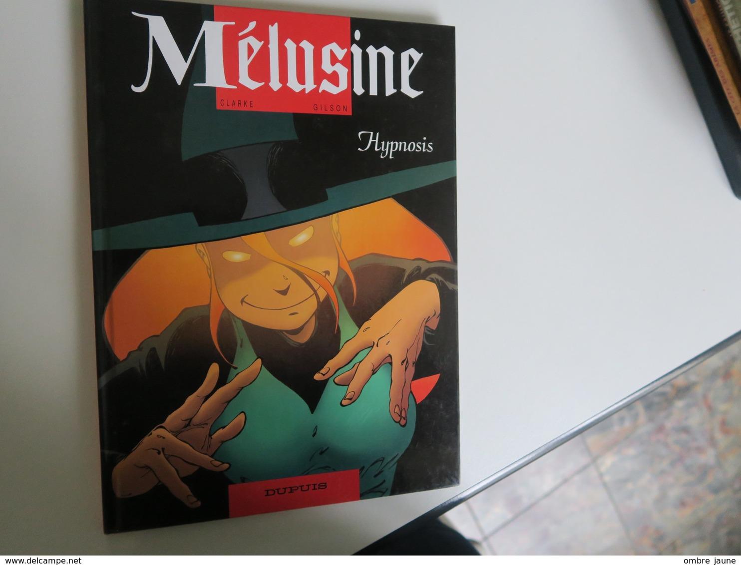 BD -  MELUSINE - EO Du N° 9 - HYPNOSIS - CLARKE / GILSON - Mélusine