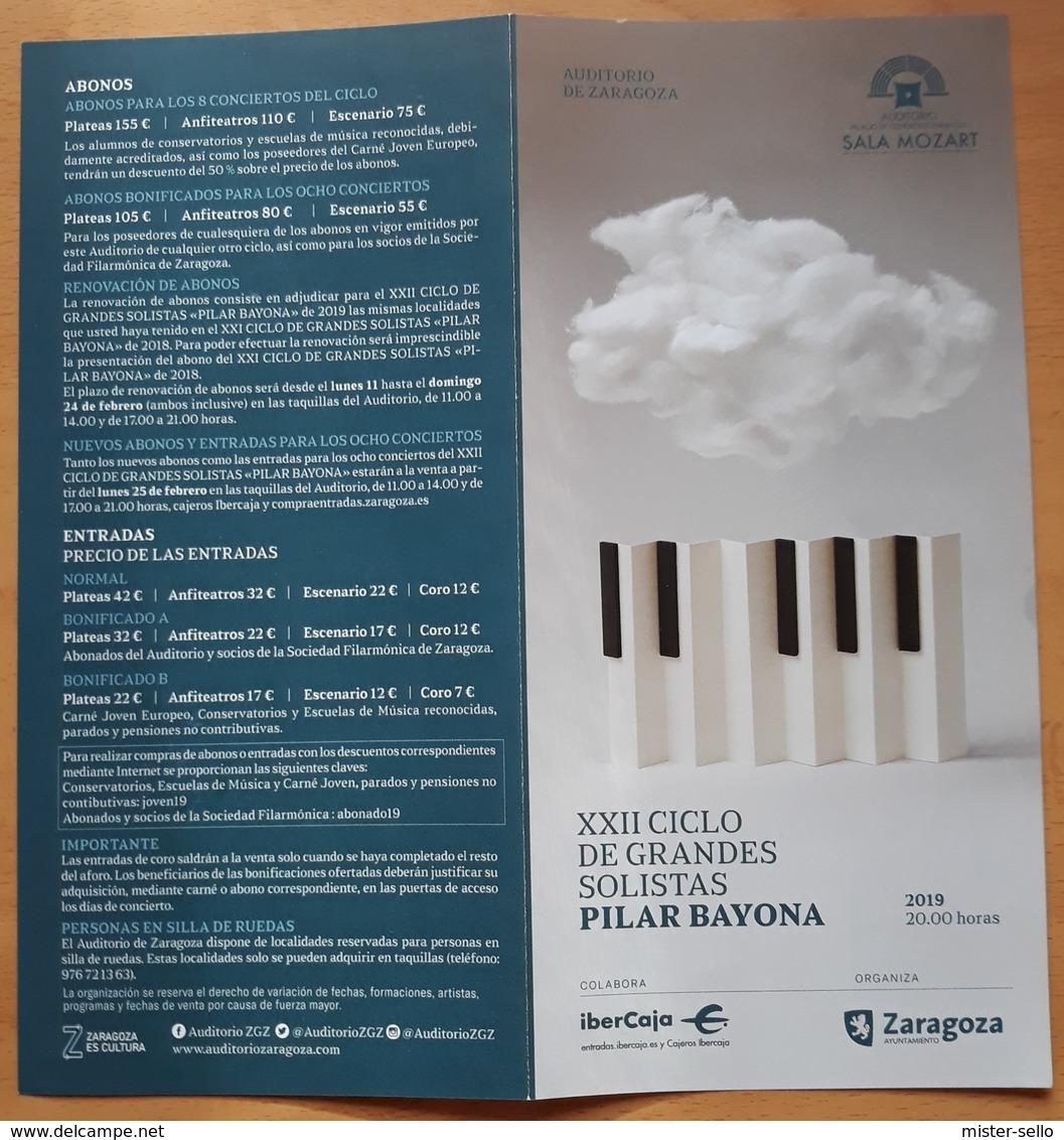 PROGRAMA GRANDES SOLISTAS PILAR BAYONA. SALA MOZART - AUDITORIO DE ZARAGOZA - ESPAÑA. - Programas