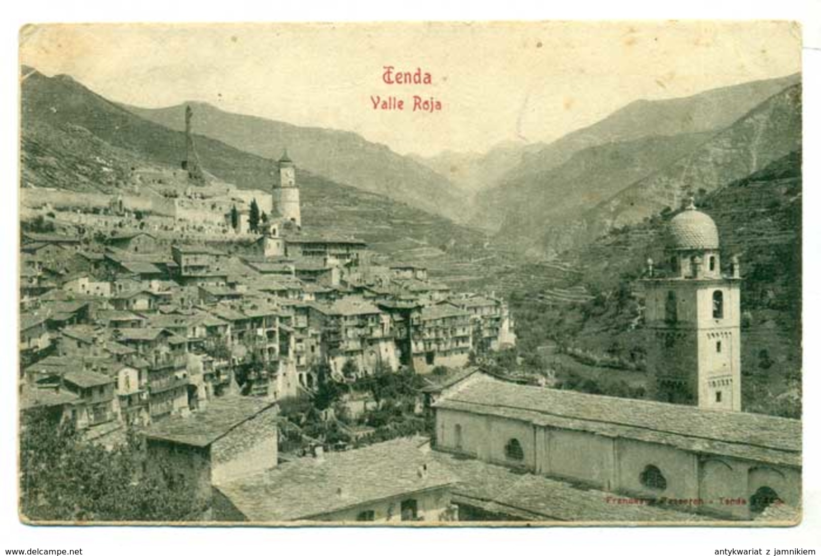 Italy Tenda Valle Roja Ca 1910 R - Cuneo